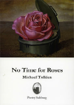 No Time for Roses